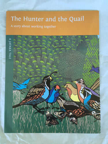 Jataka Tales Series: The Hunter and the Quail front cover