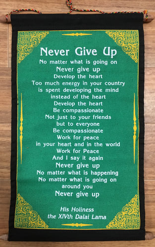 Wall Hanging with Dalai Lama Never Give Up Quote Green background