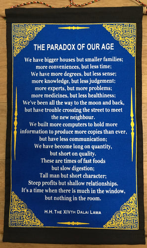 Wall Hanging Dalai Lama The Paradox of Our Age Quote with Blue background
