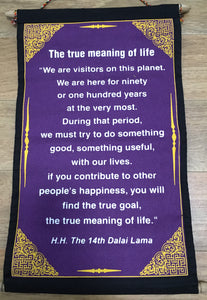 Wall Hanging Dalai Lama The True Meaning of Life Quote with Blue background