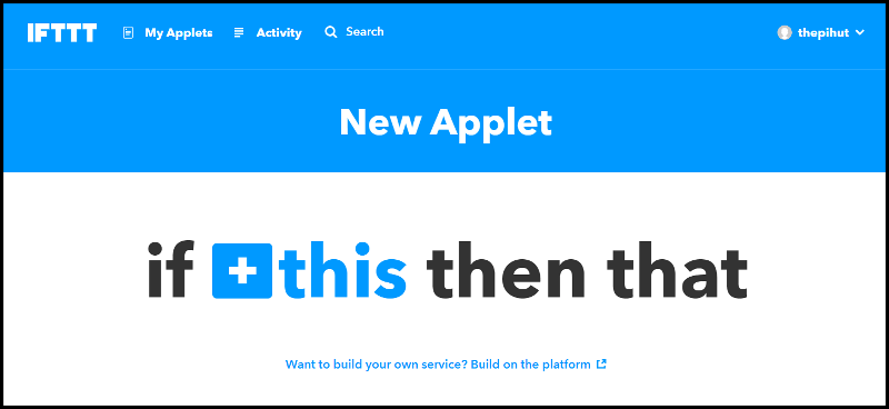 IFTTT Applet Creation Step 1
