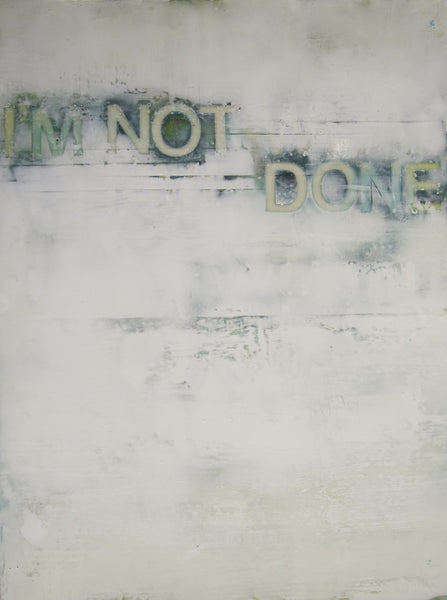Kandy Lozano: I'm Not Done (SOLD)