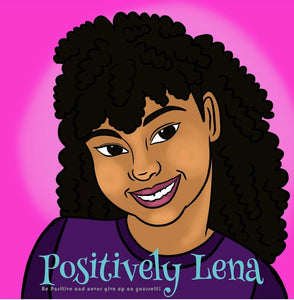 Positively Lena