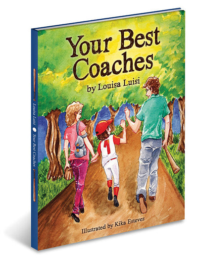 Your Best Coaches Children's Book by Louisa Luisi