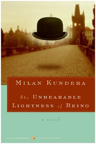 The Unbearable Lightness of Being: A Novel (Harper Perennial Modern Classics)