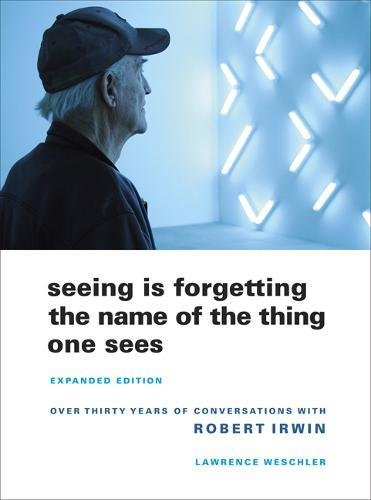 Seeing Is Forgetting the Name of the Thing One Sees: Expanded Edition