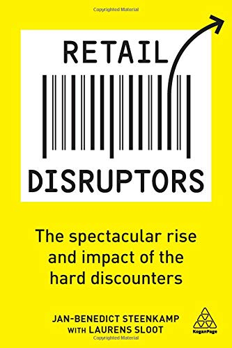 Retail Disruptors: The Spectacular Rise and Impact of the Hard Discounters