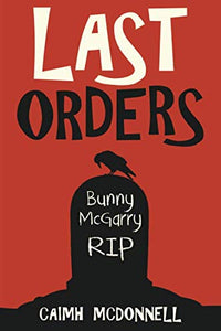 Last Orders (The Dublin Trilogy)