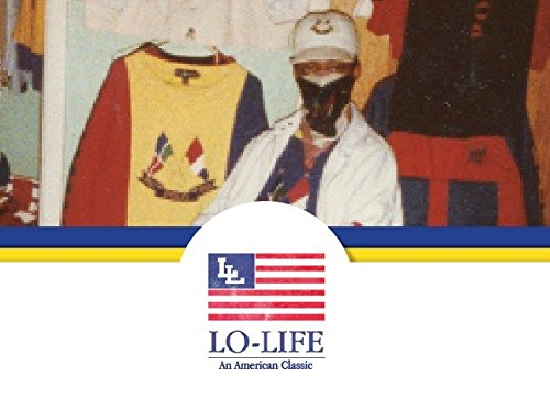 Lo-Life: An American Classic