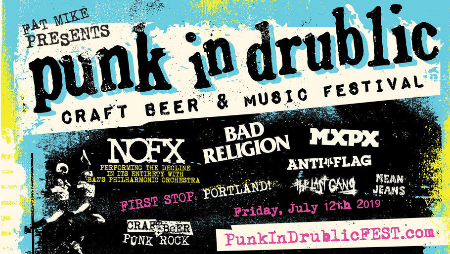 Friday, JULY 12th - Punk in Drublic Portland - NOFX, Bad Religion & more!