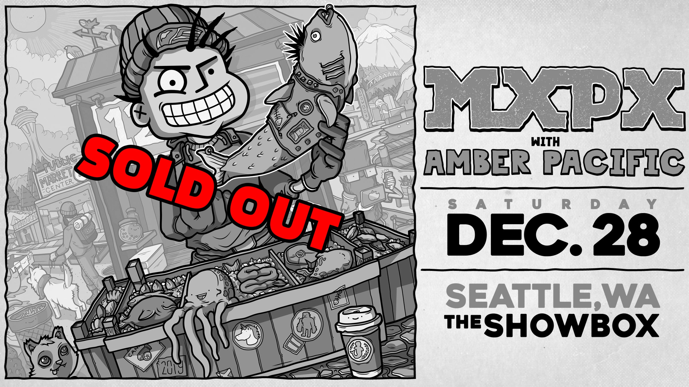 Saturday, DECEMBER 28th - Showbox Presents MxPx w/ Amber Pacific SOLD OUT!