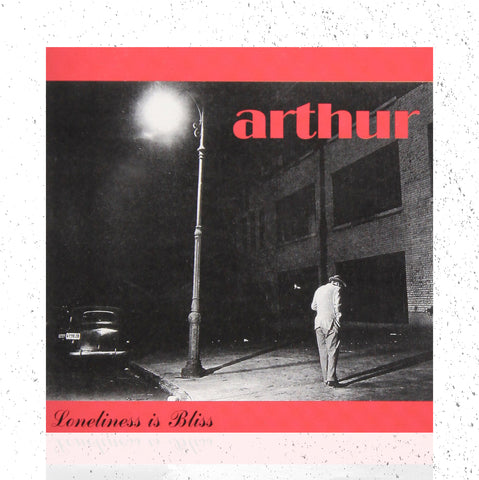 CD - ARTHUR - LONELINESS IS BLISS