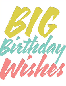 Birthday - Big Birthday Wishes Card - Gia Graham