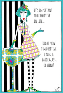 Birthday Card It's Important to Be positive in life... Dolly Mama