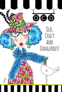 Birthday Card Old, Crazy and Dangerous! Dolly Mamas - Cardmore