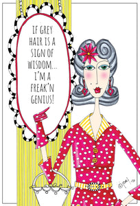 Birthday Card If Grey Hair is a sign Dolly Mamas - Cardmore