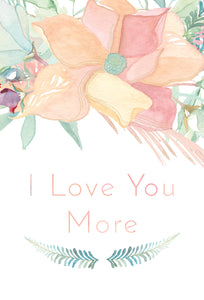 Anniversary Card I Love You More