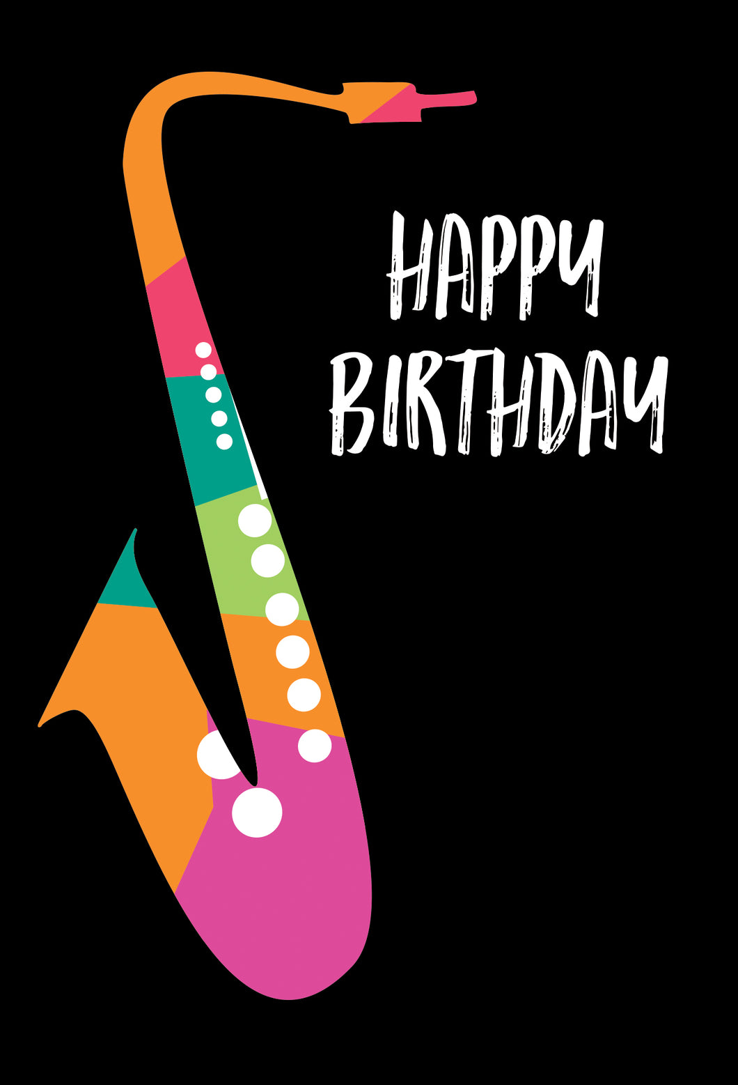 Birthday For Him Card Saxophone