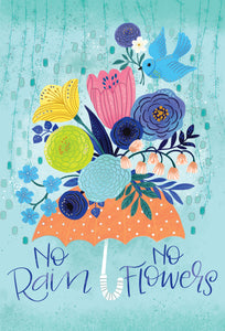 No Rain No Flowers Encouragement Card