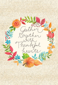 Gather together with Thankful Hearts - Thanksgiving card