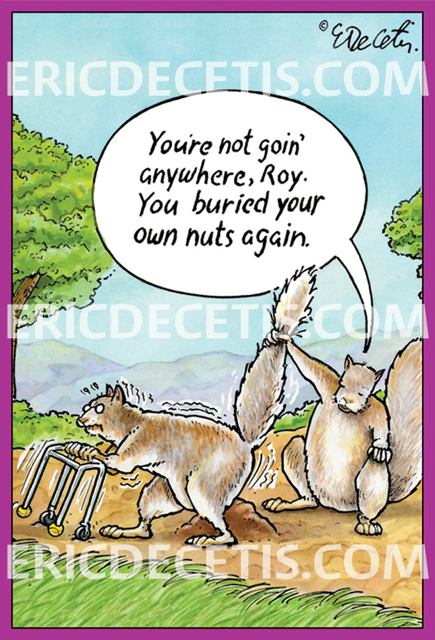 Birthday Card Eric Decetis Buried Nuts 30027 - Cardmore