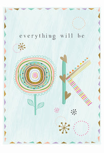 Everything Will Be Ok Thinking of You Card