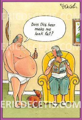 Beer Fat Birthday Card Eric Decetis 30440