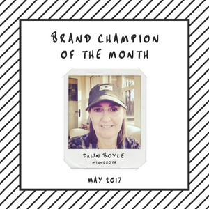 Brand Champion of the Month - Dawn Boyle