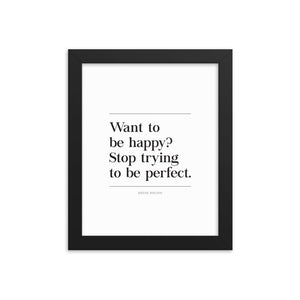 Happy Not Perfect (Framed)