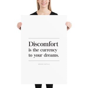 Discomfort Is The Currency (Poster)