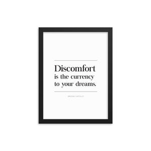 Discomfort Is The Currency (Framed)