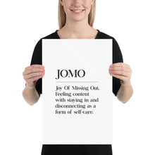 Load image into Gallery viewer, JOMO (Poster)