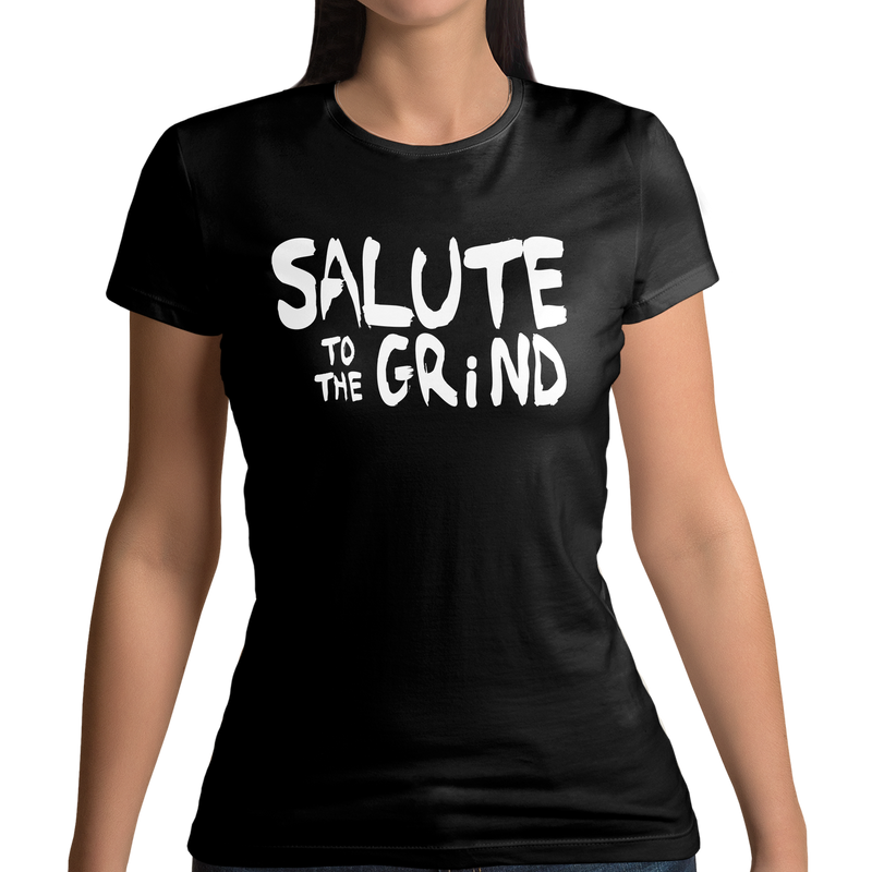 Salute to The Grind Women's T-shirt
