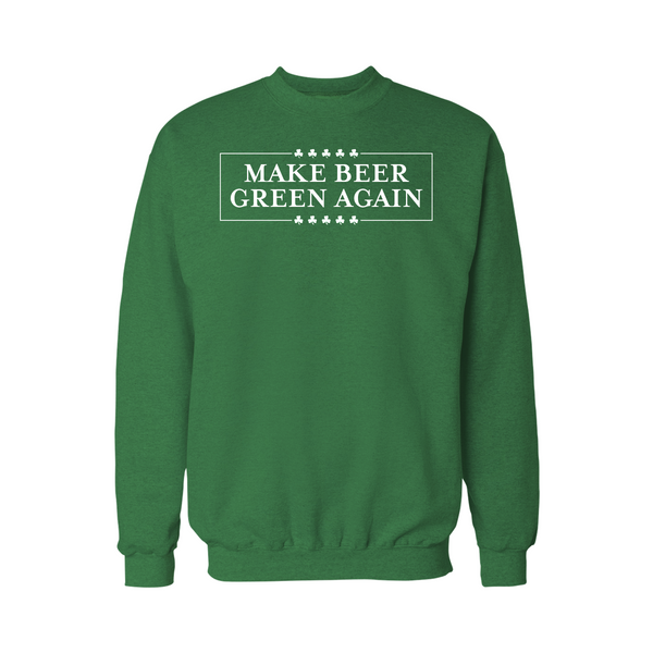 Make Beer Green Again Crew - L&M Spirit Gear