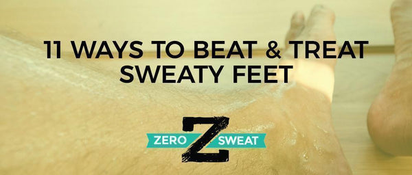 11 Ways To Beat And Treat Sweaty Feet