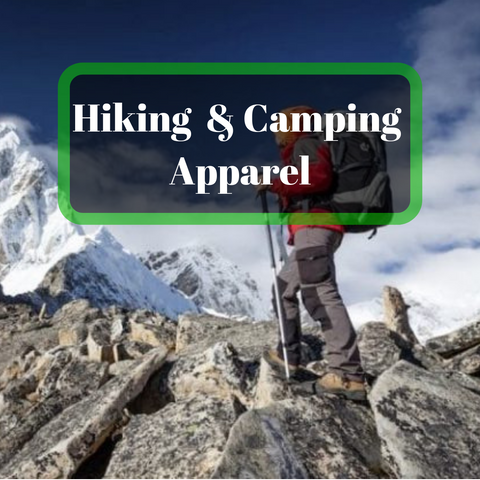 Hiking and camping apparel