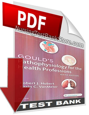 goulds pathophysiology for the health professions 5e