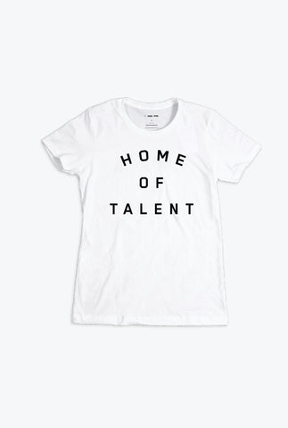 Home of Talent Women's T-Shirt - White
