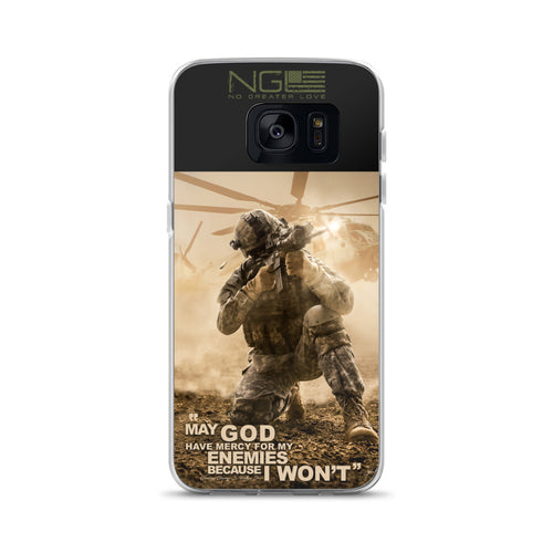"""May God Have Mercy For My Enemies Because I won't"" Samsung Case"