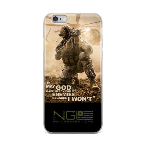 """May God Have Mercy For My Enemies Because I won't"" iPhone Case"
