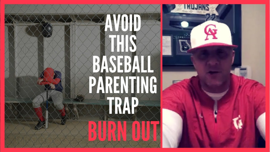 "Avoid this baseball parenting trap: The ""burn out"" is REAL!"