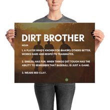 Load image into Gallery viewer, Dirt Brother Definition - Poster