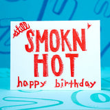 Smokn Hot Birthday
