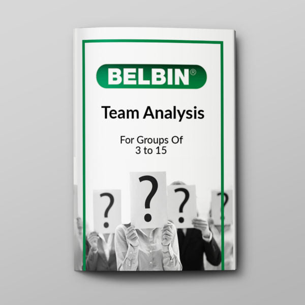 Belbin Team Analysis (For groups of 3 to 15 people)