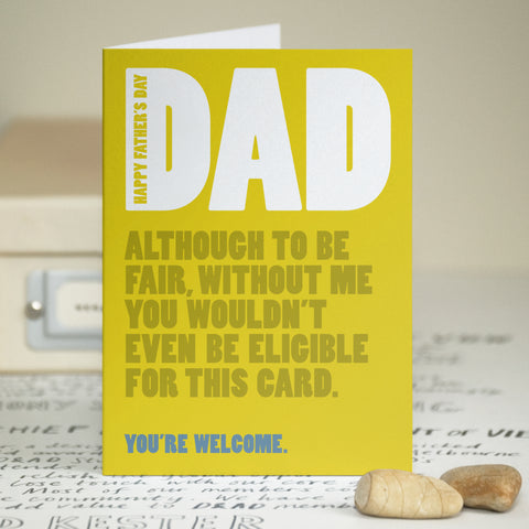 'You're Welcome' Funny Father's Day Card