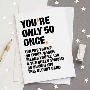 Funny Quote 50th Birthday Card