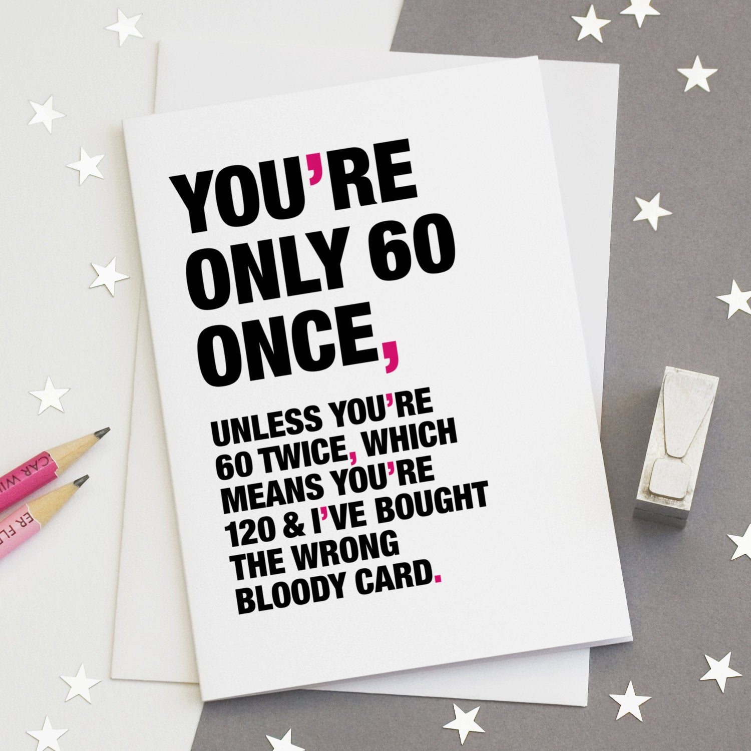 Funny Quote 60th Birthday Card