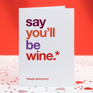Autocorrect 'Wine' Funny Valentine's Day Card / SECOND