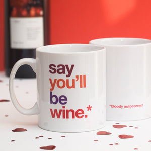 Autocorrect 'Wine' Funny Mug / SECOND