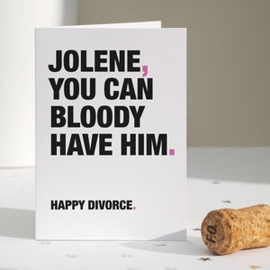 Funny 'Jolene' Quote Divorce Card / SECOND